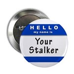 Hello My Name Is: Your Stalker 2.25
