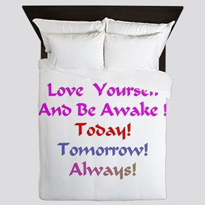 LoveYourselfand BeAwakeXXX Queen Duvet