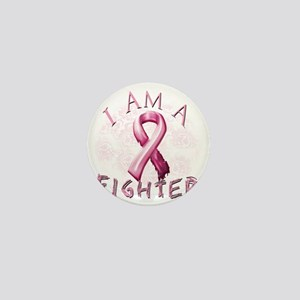 I Am A Fighter (Pink) Mini Button