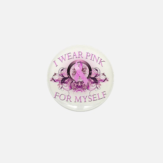I Wear Pink for Myself (floral) Mini Button