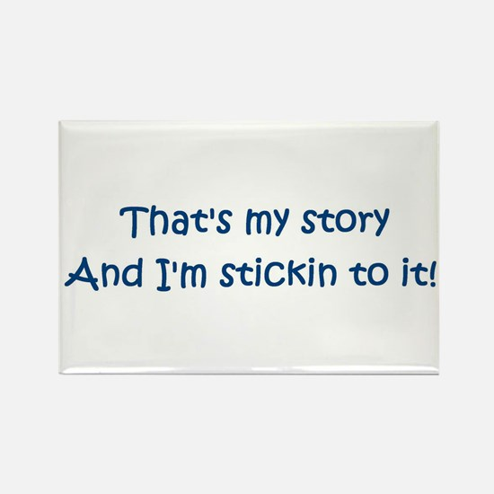 That's My Story Rectangle Magnet
