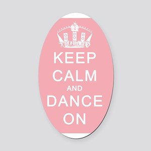 Keep Calm and Dance On Pink Backgr Oval Car Magnet