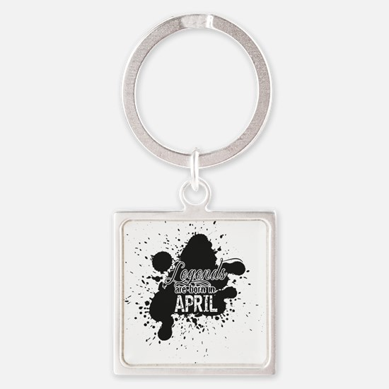LEGENDS ARE BORN IN APRIL Keychains