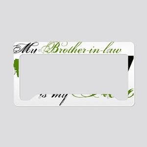 bro in law License Plate Holder
