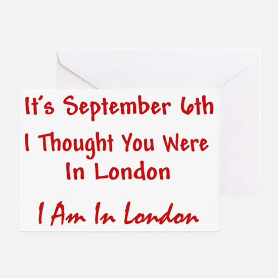 AM IN LONDON CafeRed Greeting Card