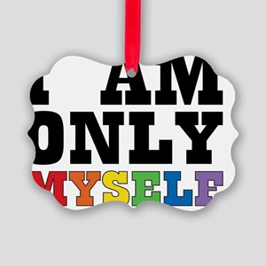 ONLYMYSELF2 Picture Ornament