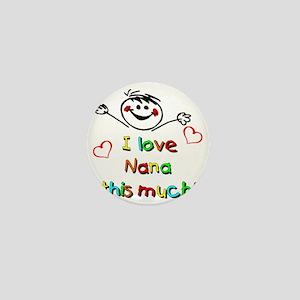 Nana This Much Mini Button