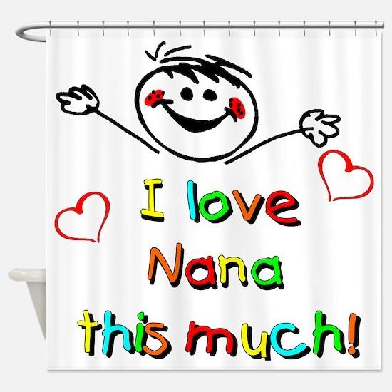 Nana This Much Shower Curtain