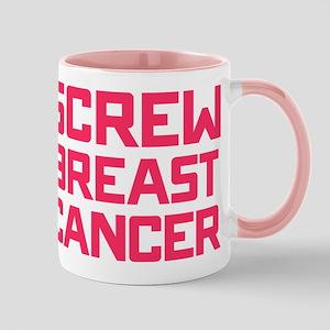 Screw Breast Cancer 11 oz Ceramic Mug