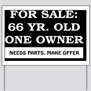 For Sale 66 year old Birthday Yard Sign