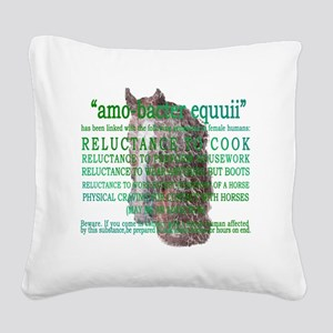 amo-bacter equuii Square Canvas Pillow
