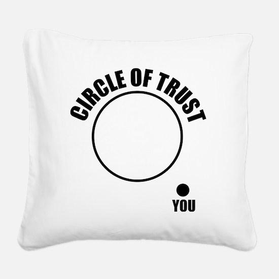 circleOfTrust1 Square Canvas Pillow