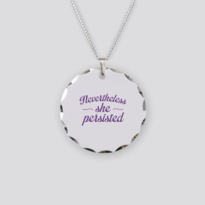 Nevertheless She Persisted Necklace Circle Charm