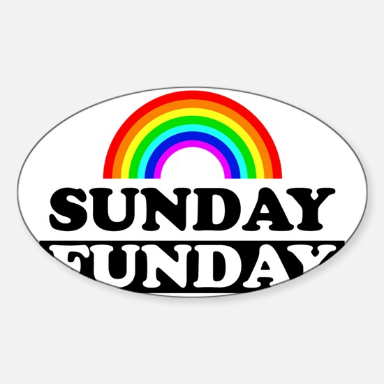 sundayfundayrainbow Sticker (Oval)