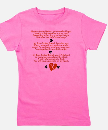 Celebrating the Life of a Four-Footed F Girl's Tee