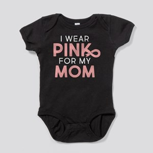 I Wear Pink For My Mom Baby Bodysuit