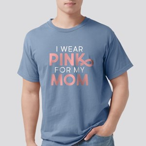 I Wear Pink For My Mom Mens Comfort Colors Shirt