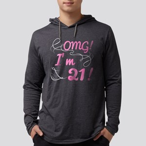 OMG 21st Birthday For Girls Long Sleeve T-Shirt
