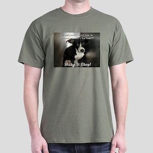 Make it Stop Dark T-Shirt