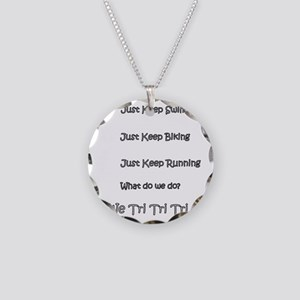 Just_Keep_Triing_wht Necklace Circle Charm