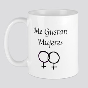 me gustan mujeres Mug