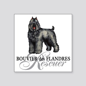 "bouvier rescue Square Sticker 3"" x 3"""