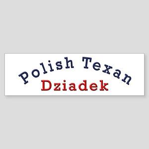 Polish Texan Dziadek Bumper Sticker