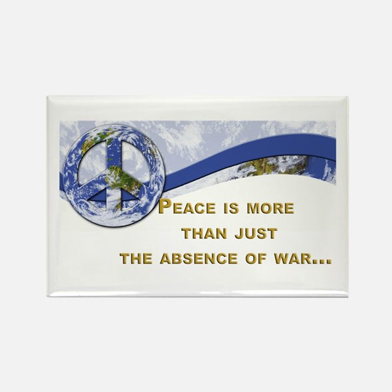 Peace is About More.,.. Rectangle Magnet