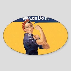 we-can-do-it-rosie_10x18h2 Sticker (Oval)