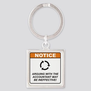 Accountant_Notice_Argue_RK2011_10x Square Keychain