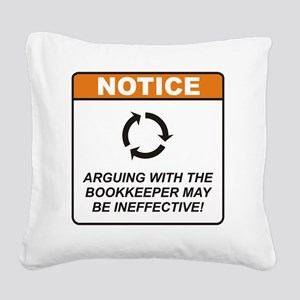 Bookkeeper_Notice_Argue_RK201 Square Canvas Pillow