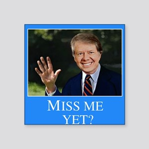 """Carter Miss Me Yet Square Sticker 3"""" x 3"""""""