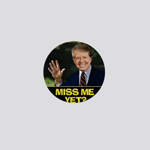 Miss-Me-Yet-Jimmy-Carter Mini Button