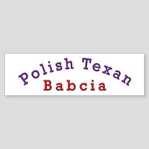 Polish Texan Babcia Bumper Sticker