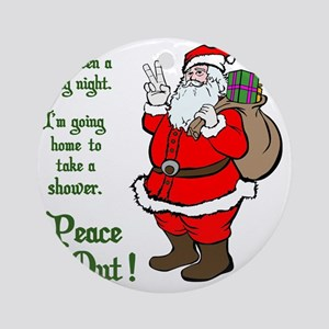 Peace Out Santa Green Lettering Round Ornament