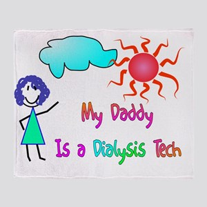 my daddy is a dialysis tech Throw Blanket