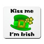 Kiss Me I'm Irish Hat Mousepad