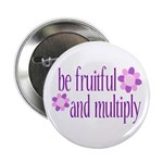 be fruitful and multiply Button