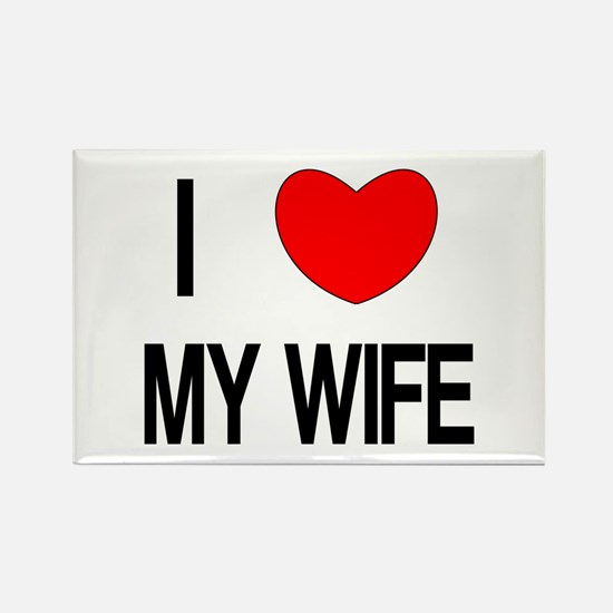I LOVE MY WIFE Rectangle Magnet