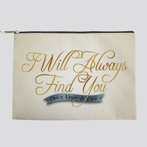 I Will Always Find You Makeup Pouch
