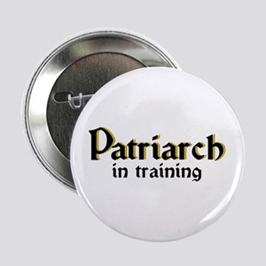 Patriarch in training Button