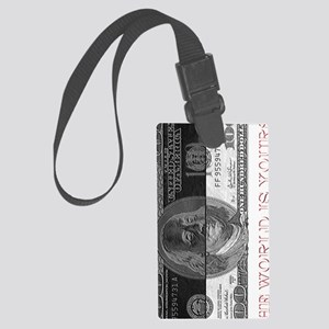 The world is yours  Large Luggage Tag