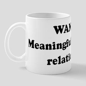 WANTED: Meaningful overnight  Mug