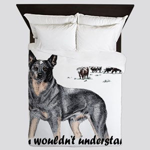 Its A Heeler Thing.... Queen Duvet