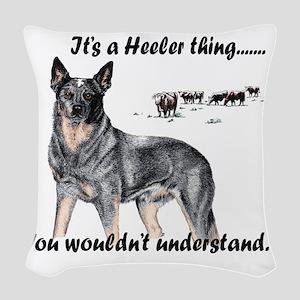 Its A Heeler Thing.... Woven Throw Pillow