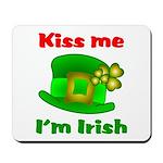 Kiss Me I'm Irish Hat ver2 Mousepad