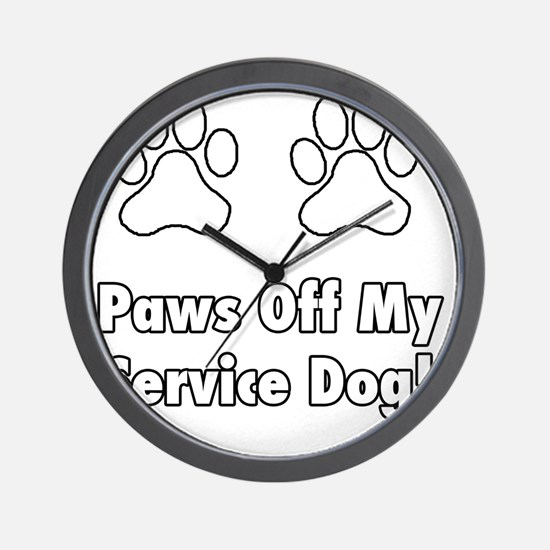 Paws off my service dog! Wall Clock