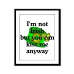 Not Irish Kiss Me Hat  Framed Panel Print