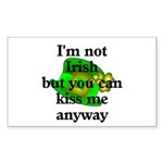 Not Irish Kiss Me Hat Rectangle Sticker