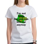 Not Irish Kiss Me Hat Women's T-Shirt